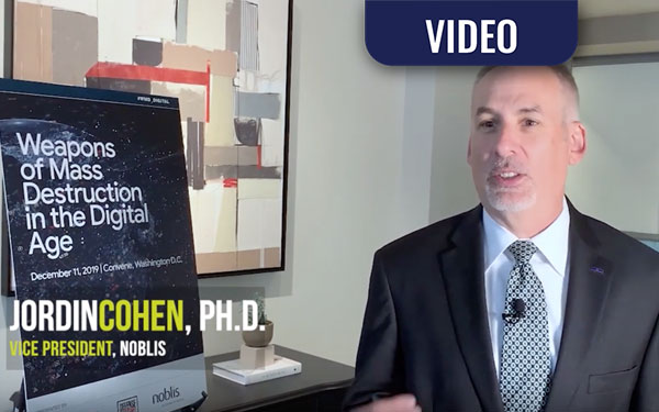 VIDEO: WMD in the Digital Age – A Conversation with Jordin Cohen, Ph.D.